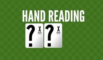 Apprenez à lire les mains de vos adversaires !