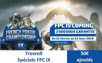 Freeroll spécial FPC IX - 50€ ajoutés