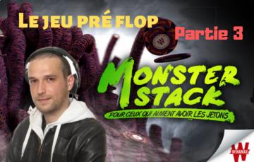 Etude du jeu Pré flop - Review d'un Monster Stack à 1€ (3/4)