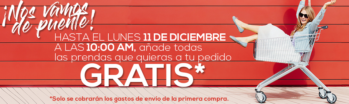 Puente de Diciembre: Añade las prendas que quieras hasta el lunes 11 de diciembre. ¡Solo pagarás los gastos de envío de la primera compra!