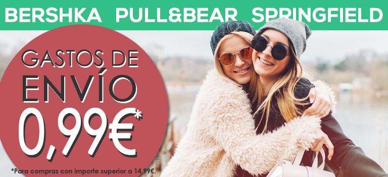 Bershka, Pull&Bear y Springfield ¡Gastos de envío a 0,99€*!