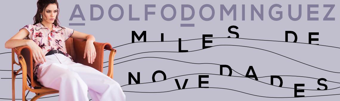 Adolfo Dominguez: Mil novedades