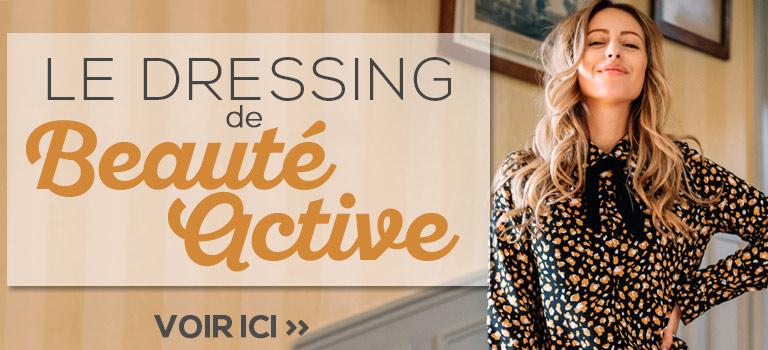 Le dressing de Beauté Active