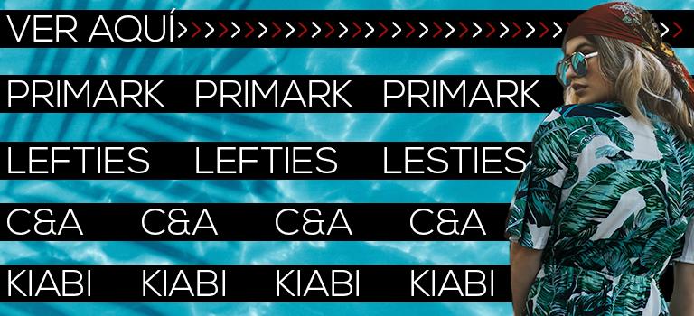 Primark, Kiabi, Lefties, C&A