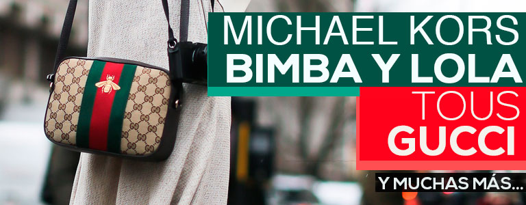 Bolsos Bimba&Lola, Tous, Guess, Gucci, Michel Kors