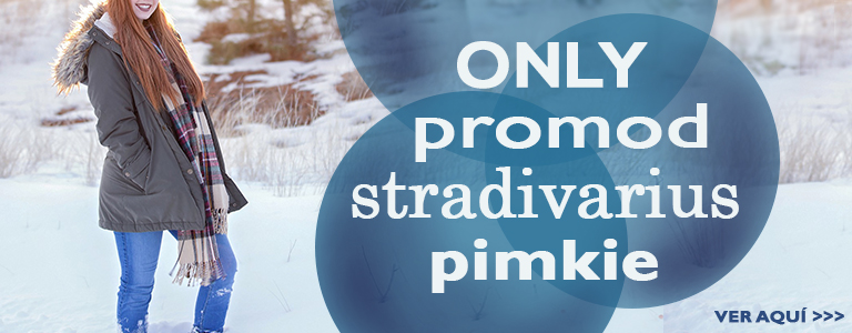 Dom25: Only, Promod, Stradivarius, Pimkie