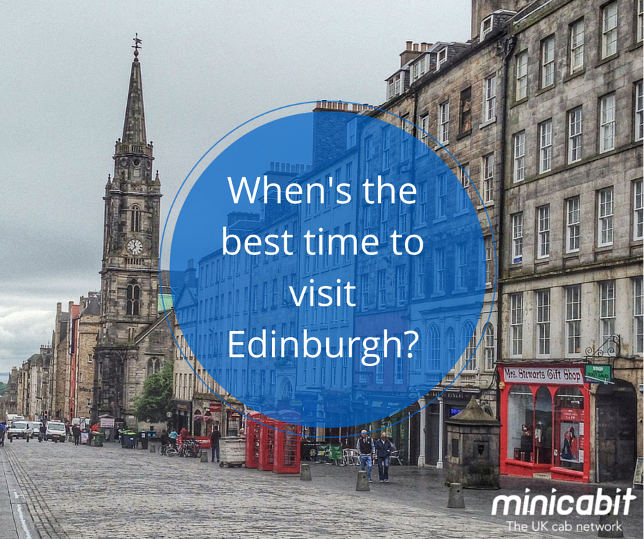 When's the best time to visit Edinburgh?