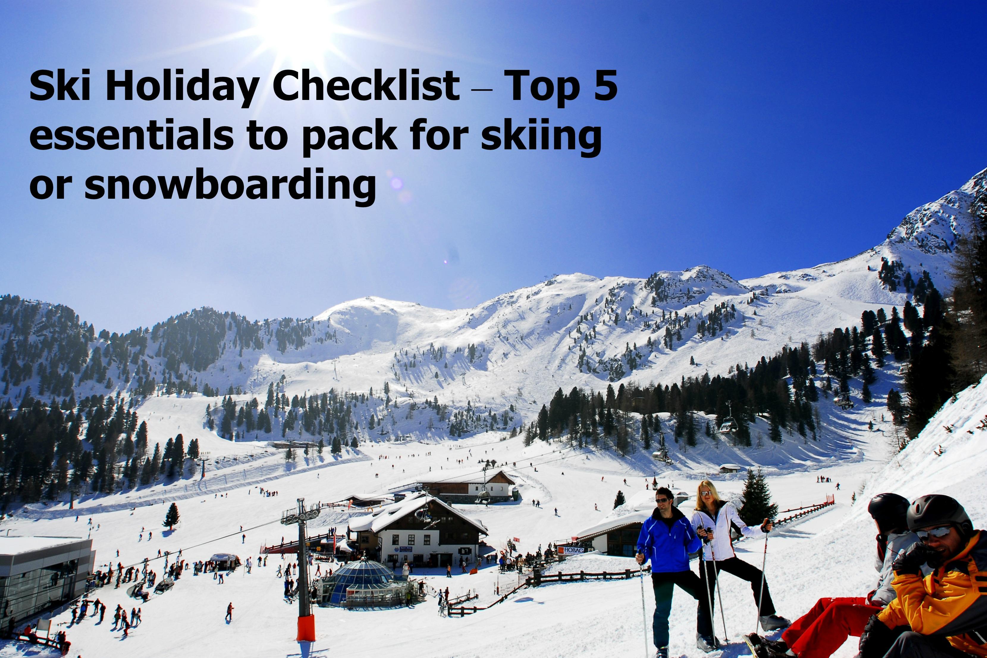 Ski holiday checklist