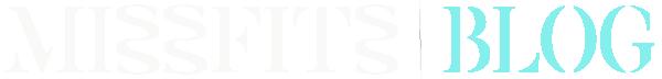 Missfits Blog