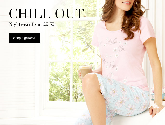 nightwear from £9.50