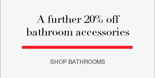 further 20% off bathroom accessories