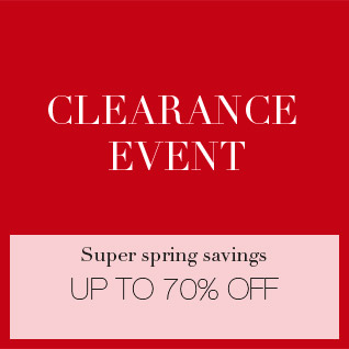 Super spring savings - UP TO 70% OFF CLEARANCE