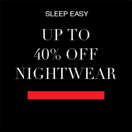 Sleep easy - up to 40% off nightwear