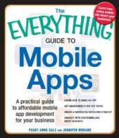 The Everything Guide to Mobile Apps ebook