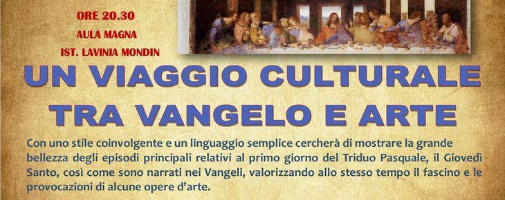 """""""UN VIAGGIO CULTURALE TRA VANGELO E ARTE"""""""