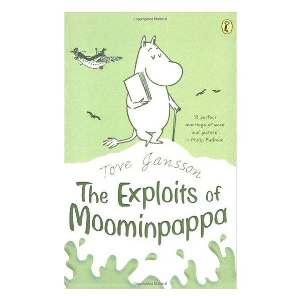 Exploits of Moominpappa (Paperback)