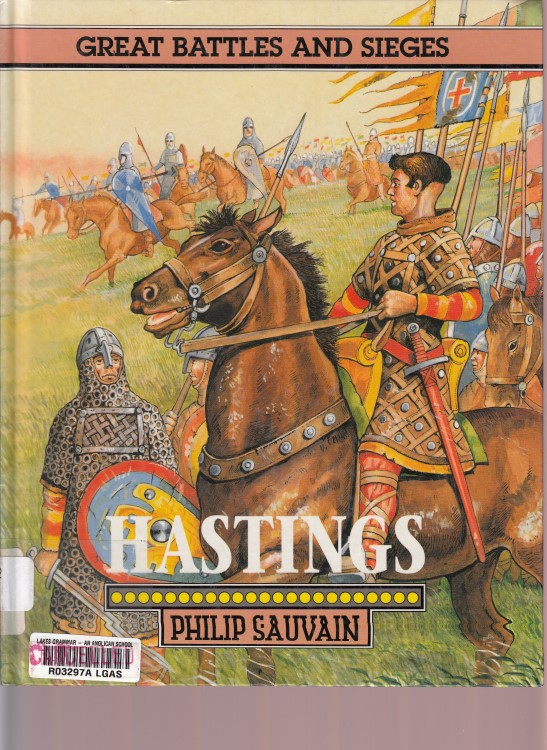 Great Battles and Sieges Hastings by Peter Sauvain Ills by Christopher Rothero_1.jpg