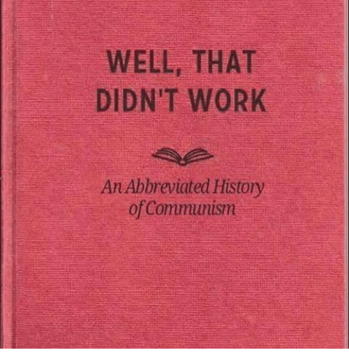 well-that-didnt-work-an-abbreviated-history-of-communism-15413467.png