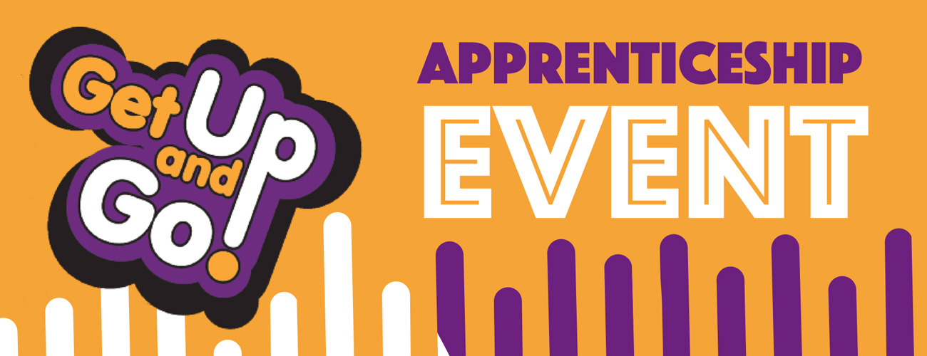 Get up and Go, Apprenticeship Event