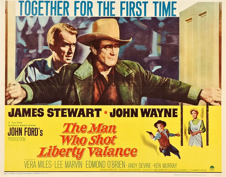 The Man Who Shot Liberty Valance with John Wayne & James Stewart poster