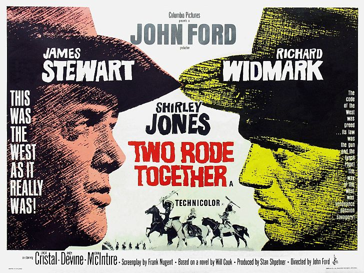 Two Rode Together by John Ford with James Stewart & Richard Widmark