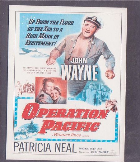 Operation Pacific with John Wayne
