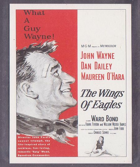 The Wings of Eagles with John Wayne Maureen O'Hara