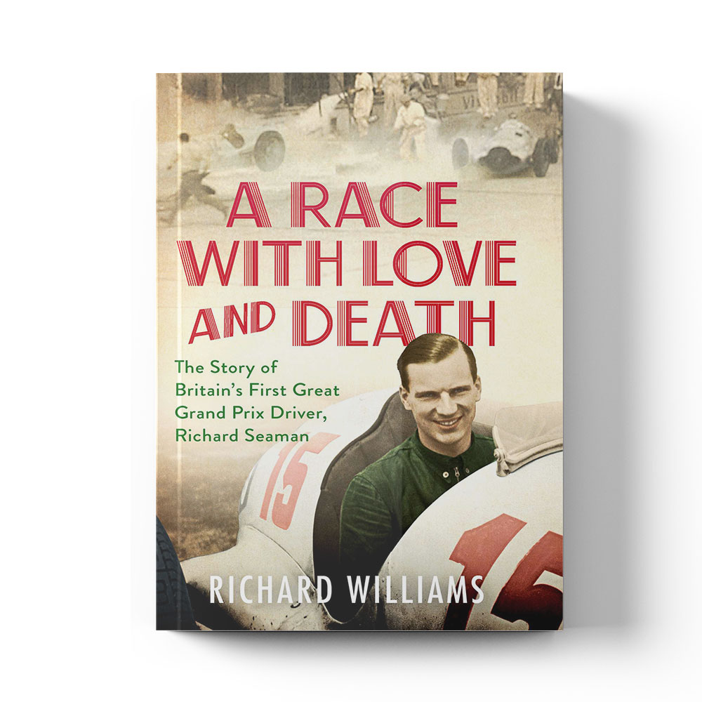 Product image for A Race with Love and Death: The Story of Richard Seaman