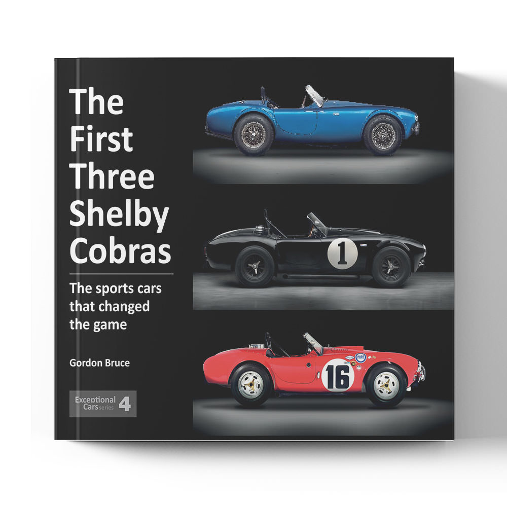 Product image for The First Three Shelby Cobras - The sports cars that changed the game by Gordon Bruce