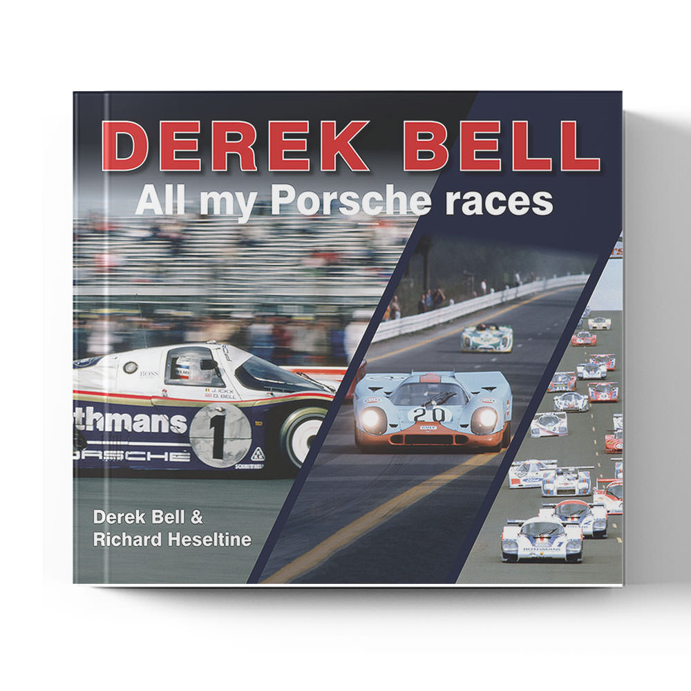 Product image for Derek Bell  - All my Porsche Races by Derek Bell and Richard Heseltine