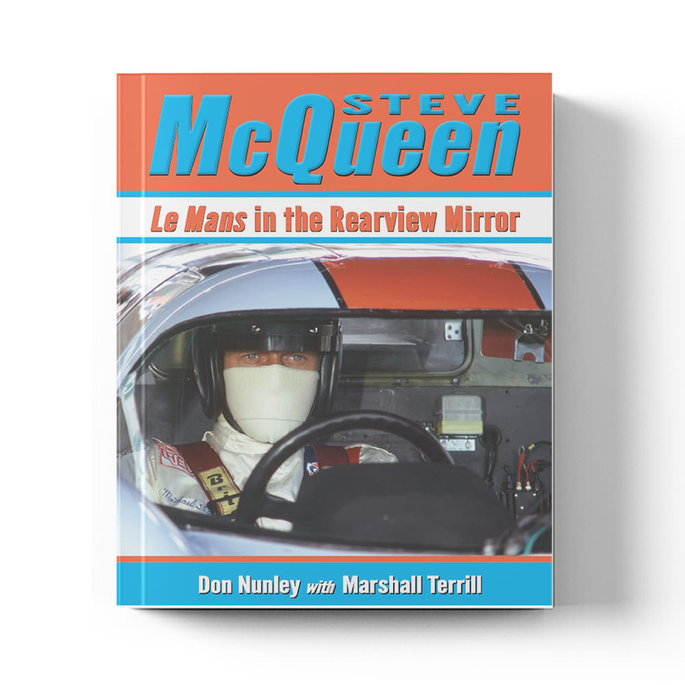 Product image for Steve McQueen: Le Mans in the Rearview Mirror by Don Nunley with Marshall Terrill