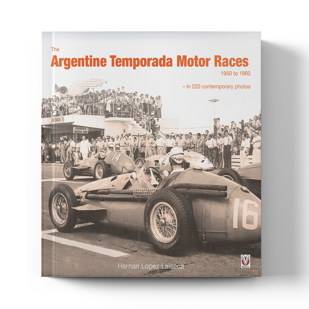 Product image for The Argentine Temporada Motor Races 1950 to 1960 by Hernan Lopez Laiseca