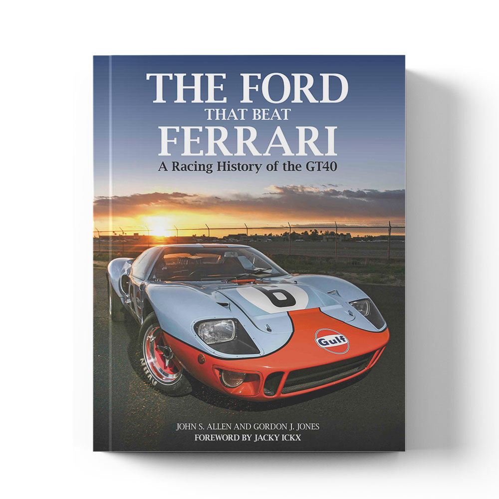 Product image for The Ford That Beat Ferrari: A racing history of the GT40
