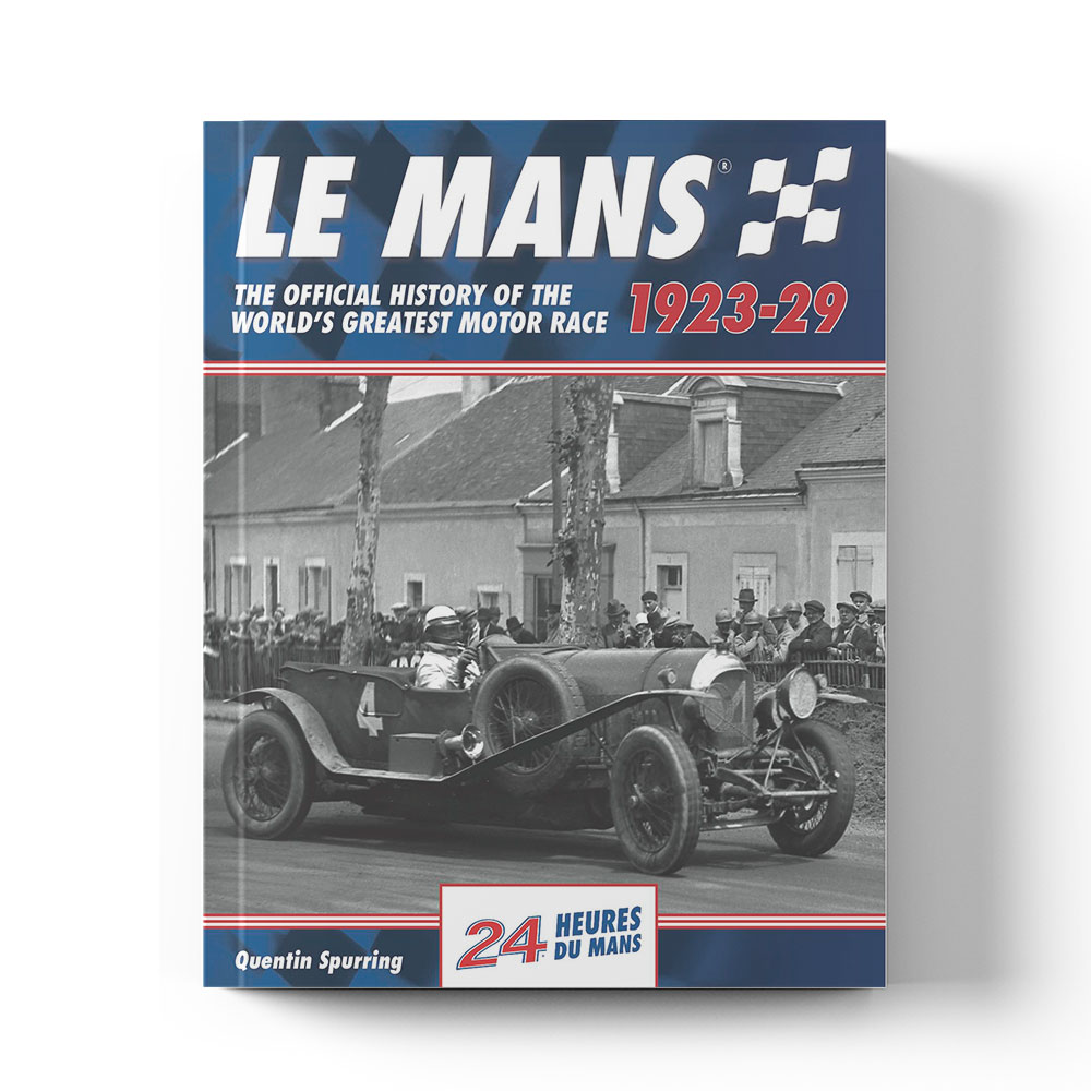 Product image for Le Mans: The Official History 1923–29 by Quentin Spurring