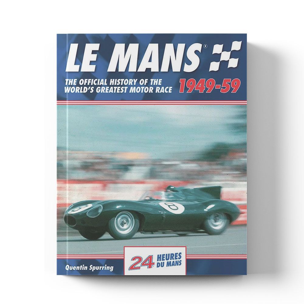 Product image for Le Mans: The Official History 1949–59 by Quentin Spurring