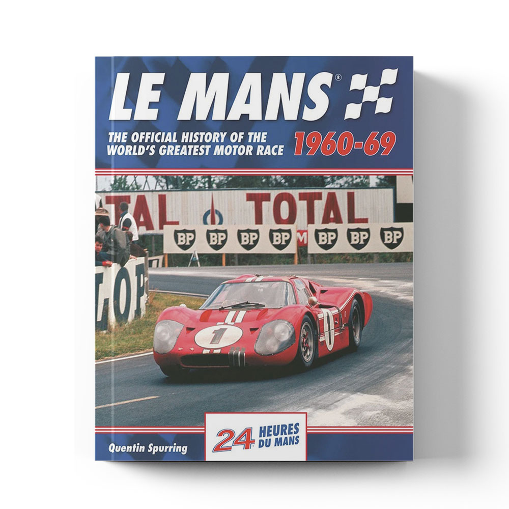 Product image for Le Mans: The Official History 1960–69 by Quentin Spurring