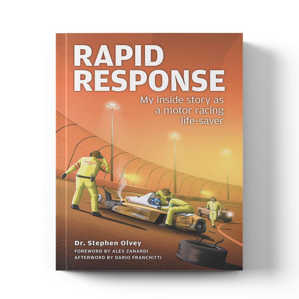 Product image for Rapid Response My inside story as a motor racing life-saver by Dr Stephen Olvey