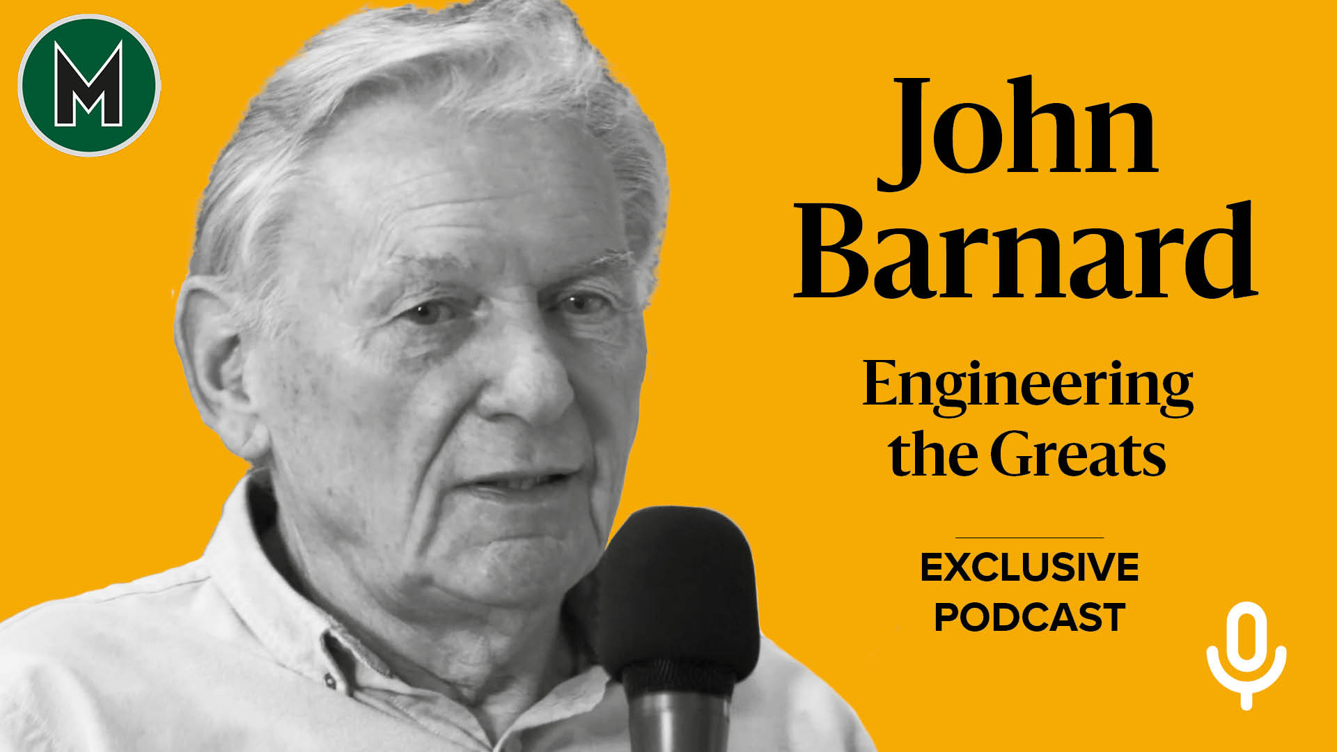 Podcast: John Barnard, Engineering the Greats