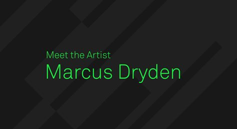 Meet the MPC Artist, Marcus Dryden