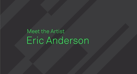 Meet the MPC Artist, Eric Anderson