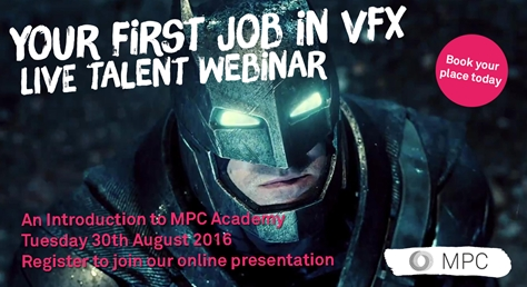 MPC Talent Webinar - Your First Job in VFX