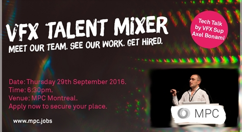 MPC Montréal VFX Talent Mixer and Tech Talk