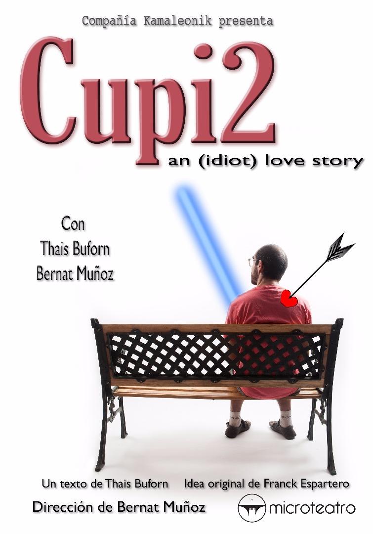 Cupi2: an (idiot) love story