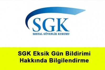 SGK Eksik Gün Hakkında Bilgilendirme