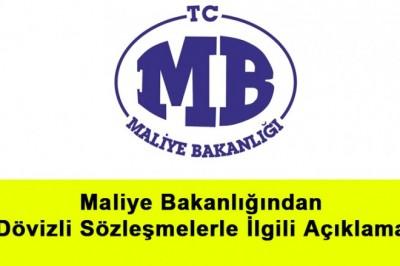 Maliye Bakanlığından Dövizli Sözleşmelerle İlgili Açıklama