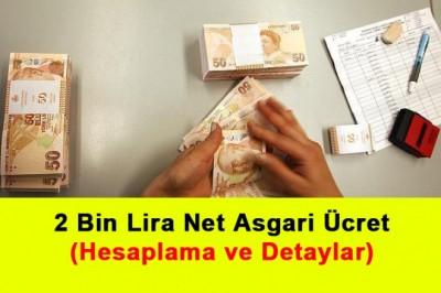 2 Bin Lira Net Asgari Ücret (Hesaplama Ve Detaylar)