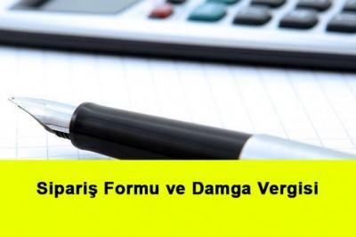 Sipariş Formu ve Damga Vergisi