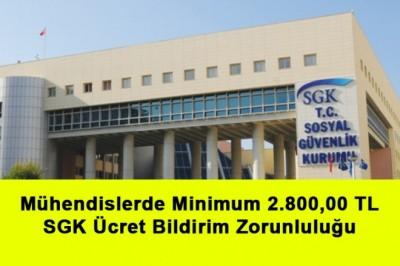 Mühendislerde Minimum 2.800,00 TL SGK Ücret Bildirim Zorunluluğu