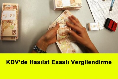 KDV'de Hasılat Esaslı Vergilendirme