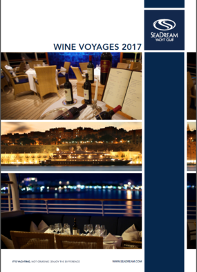 SeaDream's 2017 Wine Voyages Brochure